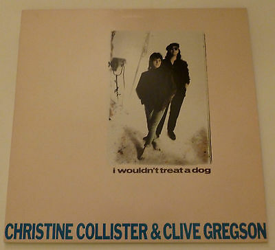"""Christine Collister and Clive Gregson - I wouldn't treat a dog   UK 12"""""""