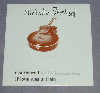 """Michelle Shocked - Disoriented    UK 7"""""""