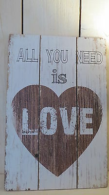 Home *Shabby* Holz Schild* All You Need is LOVE* Landhaus*