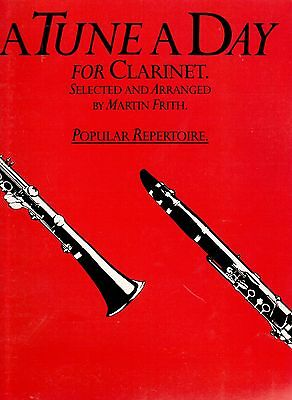 A Tune A Day for Clarinet, Popular Repertoire, by Martin Frith. New Music Book.