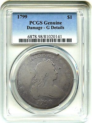 1799 $1 PCGS G Details (Damage) - Affordable Type Coin - Affordable Type Coin
