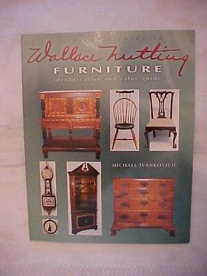 2004 book WALLACE NUTTING FURNITURE IDENTIFICATION AND VALUE GUIDE