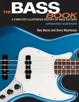 The Bass Book A Complete Illustrated History of Bass Guitars Updated 000137902