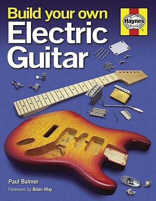 Build Your Own Electric Guitar Book Hardcover NEW 000119395
