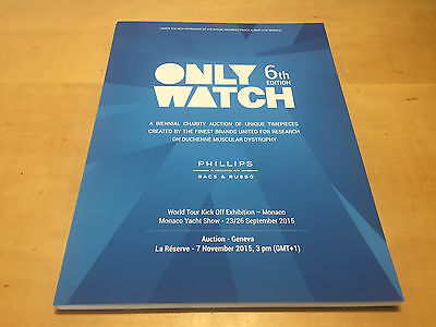 Magazine PHILLIPS - 6th Edition ONLY WATCH - 7 November 2015 - Geneva