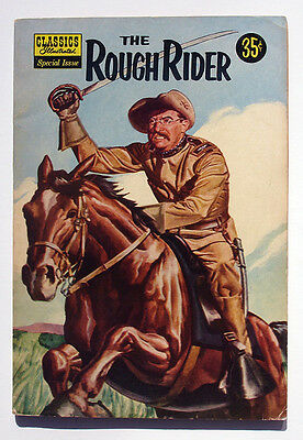 Classics Illustrated Special Issue #141A The Rough Rider Teddy Roosevelt Evans-a