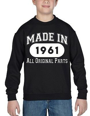 Made In 1961 Youth Crewneck All Original Parts 55th Birthday Gift Sweatshirts