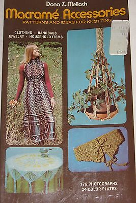 Vintage 1970s Craft Pattern Book MACRAME' ACCESSORIES by Dona Z. Meilach