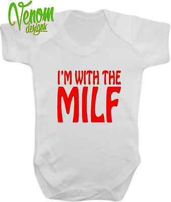 Im with the MILF Funny Humour Baby Grow Body Suit vest cute fathers day sexy mum