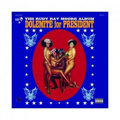 RUDY RAY MOORE Dolemite For President LP NEW VINYL Dolemite reissue party record