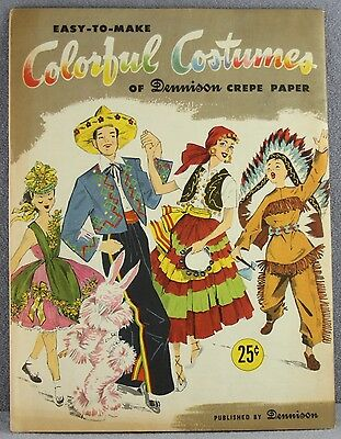 Estate  #830  Soft Cover How To Book Dennison Crepe Paper Halloween Costumes