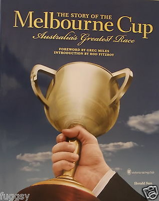 The Story of the Melbourne Cup: Australia's Greatest Race Stephen Howell Hc