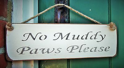 SHABBY CHIC HANGING DOOR SIGN PLAQUE BY AUSTIN SLOAN - No Muddy Paws Please