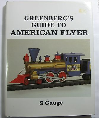 Greenberg's Guide To American Flyer S Gauge Second Edition 1984