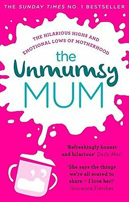 The Unmumsy Mum - Book by The Unmumsy Mum (Hardback, 2016)