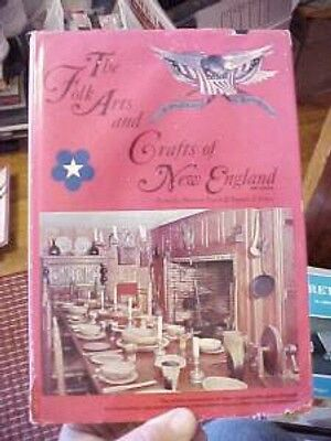 1975 Book FOLK ARTS & CRAFTS of NEW ENGLAND, VINTAGE HANDMADE ITEMS