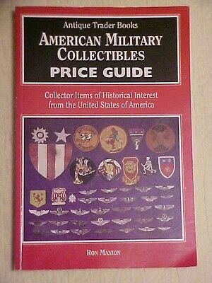 1995 book, AMERICAN MILITARY COLLECTIBLES PRICE GUIDE by Ron Manion