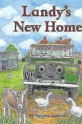 Landy's New Home Children's Book by Veronica Lamond