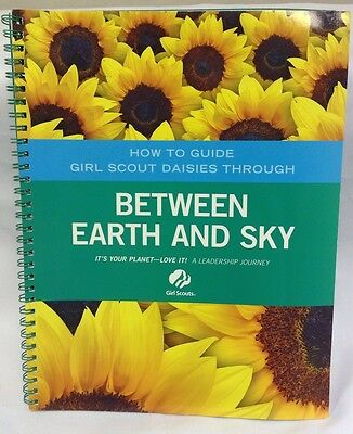 Between Earth And Sky Journey Leader Guide For Daisy Girl Scouts ~ New ~ B15