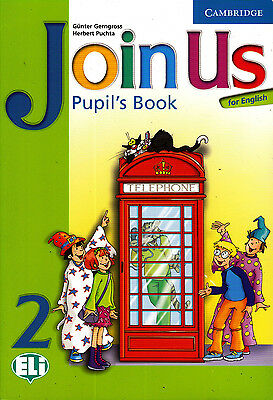 Cambridge JOIN US FOR ENGLISH 2 Pupil's Book / Class book @BRAND NEW@