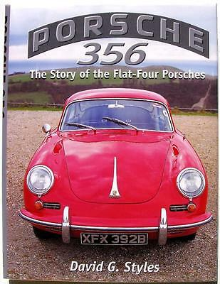 PORSCHE 356 THE STORY OF THE FLAT-FOUR PORSCHES David G Styles ISBN:1861260857