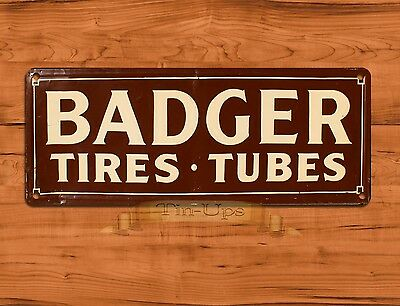 "TIN SIGN ""Badger Tires"" Garage Advertisement Rustic Wall Decor"