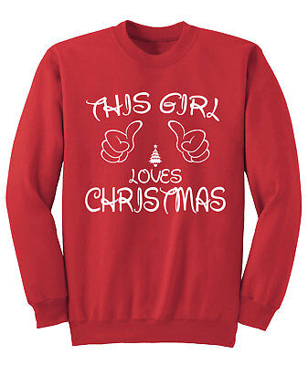 Mens womens This Girl Loves CHRISTMAS Sweater jumper Sweatshirt NEW S-XXL