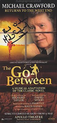 Michael Crawford HAND SIGNED Flyer, Autograph, The Go Between, Phantom