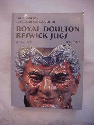 Book, THE CHARLTON STANDARD CATALOGUE OF ROYAL DOULTON BESWICK JUGS 5th edition
