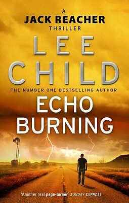 Echo Burning: (Jack Reacher 5) - Book by Lee Child (Paperback, 2011)