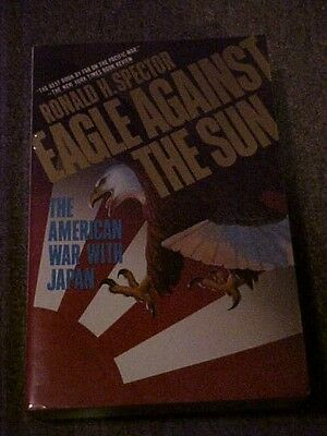 1985 PB BOOK EAGLE AGAINST THE SUN, War with Japan, WW2