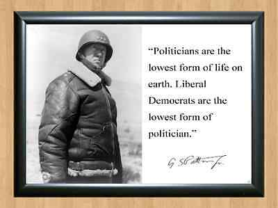 General George S. Patton WWII Politician Quote Signed Autographed A4 Print Photo
