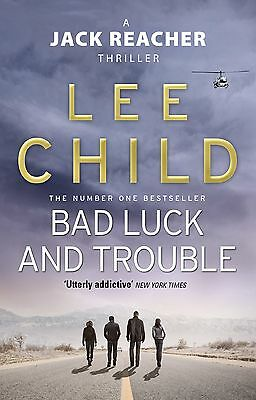 Bad Luck And Trouble: (Jack Reacher 11) - by Lee Child (Paperback, 2011)
