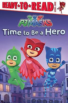 Time to Be a Hero (PJ Masks) by Daphne Pendergrass (Paperback),