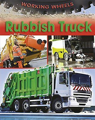 Rubbish Truck (Working Wheels) By Annabel Savery
