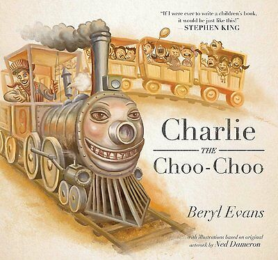 Charlie the Choo-Choo: From the world of The Dark Tower(Hardcover)