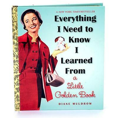Everything I Need To Know I Learned From A Little Golden Book | story manual adv