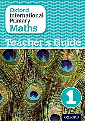 Oxford International Primary Maths: Stage 1: Age 5-6: Teacher''s Guide 1