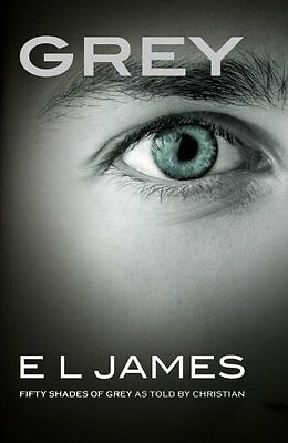 Grey: Fifty Shades of Grey Book as told by Christian E L James BEST SELLER - NEW