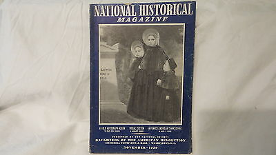 November 1939  NATIONAL HISTORICAL MAGAZINE  DAUGHTERS OF AMERICAN REVOLUTION