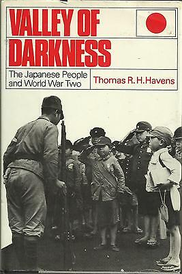 Valley of Darkness: The Japanese People and World War Two