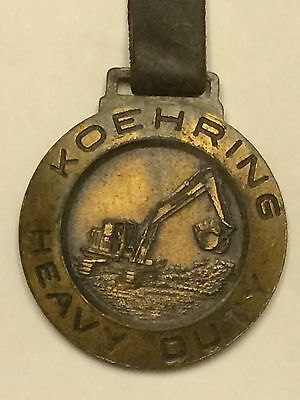 KOEHRING HEAVY DUTY Excavator Heavy Equipment Advertising Watch Fob Key Tag #1