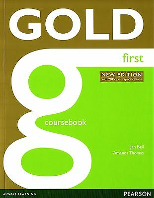 Pearson GOLD FIRST FCE Coursebook NEW EDITION with 2015 Exam Specifications @NEW