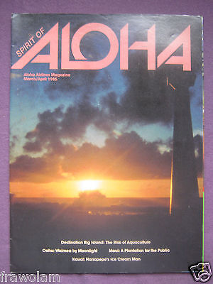 Inflight Magazine - Aloha Airlines / Spirit Of Aloha - March / April 1985
