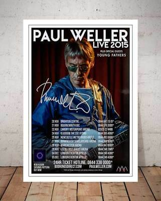 Paul Weller Live 2015 Concert Concert Flyer Autographed Signed Photo Print