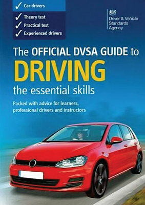 The Official DVSA Guide to Driving: The Essential Skills 2019