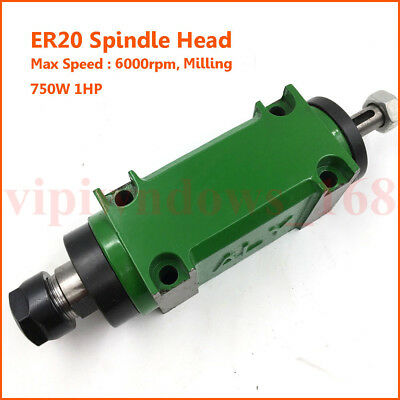 Milling Spindle Head ER20 1HP 750W Power Head Unit Max Speed 6000rpm Mill CNC