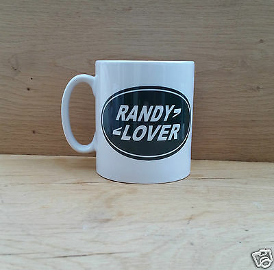"FUNNY ""RANDY LOVER"" LANDROVER STYLE MUG /Present idea/4x4/Off Road"