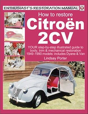 How to restore Citroen 2CV - Enthusiast's Restoration Manual book paper car