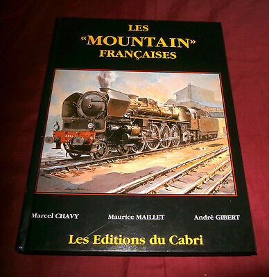 Les 'MOUNTAIN' FRANCAISES. M Chavy, M Maillet & A Gibert. 1992 Fully Illustrated